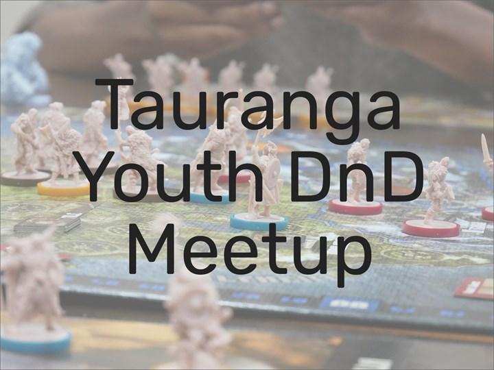 Tauranga Youth DND Meetup